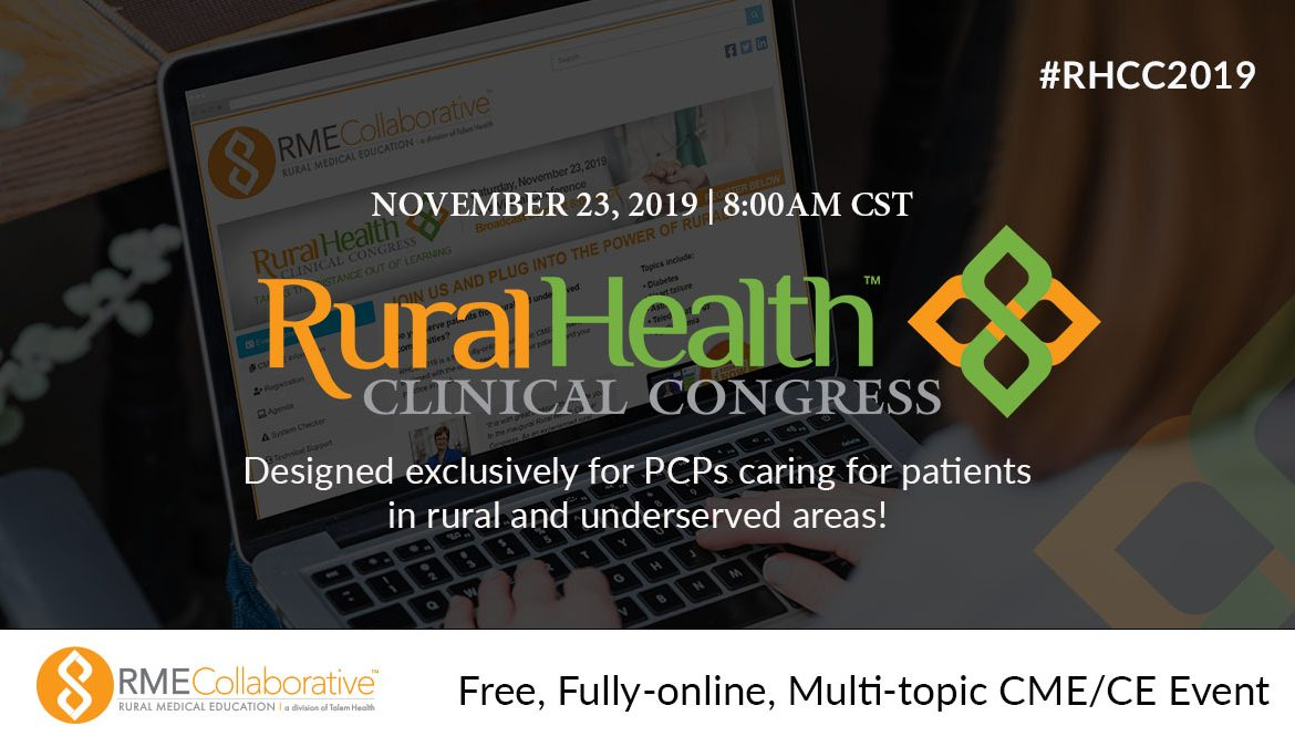 RME Collaborative Hosting Inaugural Rural Health Clinic Congress